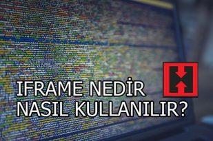 IFRAME NEDİR NASIL KULLANILIR