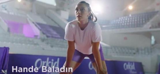 Hande Baladın Orkid'in yeni reklam yüzü oldu.