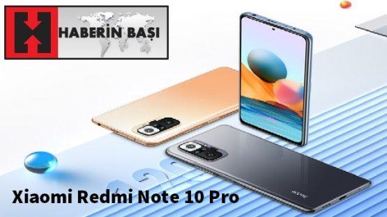 Xiaomi Redmi Note 10 Pro Özellikleri